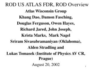 ROD US ATLAS FDR,  ROD Overview