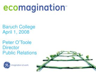 Baruch College April 1, 2008 Peter O'Toole Director Public Relations
