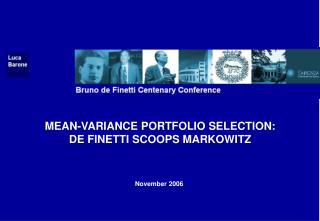 MEAN-VARIANCE PORTFOLIO SELECTION: DE FINETTI SCOOPS MARKOWITZ