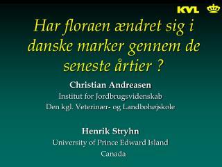 Har floraen ændret sig i danske marker gennem de seneste årtier ?