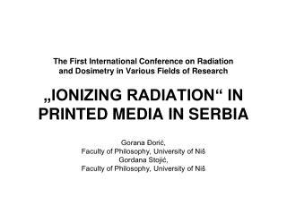 Gorana Đorić,  Faculty of Philosophy, University of Niš Gordana Stojić,