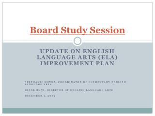 Board Study Session