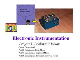 Project 3: Beakman�s Motor