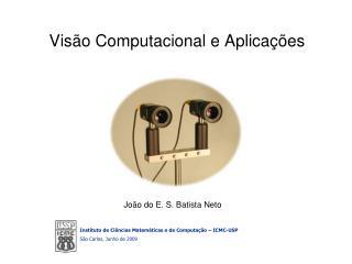 Vis�o Computacional e Aplica��es