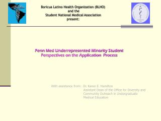 Boricua Latino Health Organization (BLHO)  and the  Student National Medical Association  present: