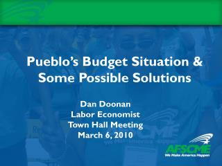 Pueblo's Budget Situation & Some Possible Solutions