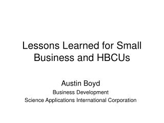 Lessons Learned for Small Business and HBCUs