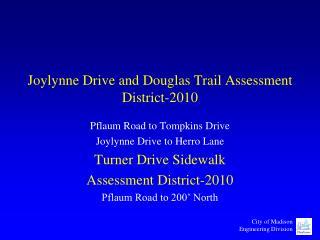 Joylynne Drive and Douglas Trail Assessment District-2010