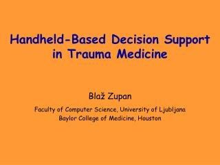 Handheld-Based Decision Support in Trauma Medicine