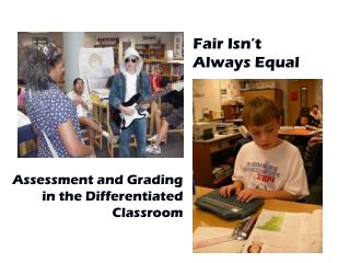 Assessment and Grading in the Differentiated Classroom