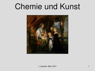 Chemie und Kunst