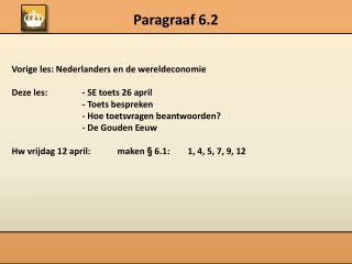 Paragraaf 6.2