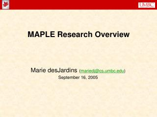MAPLE Research Overview