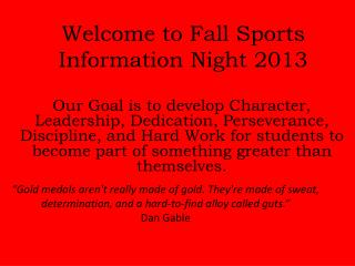 Welcome to Fall Sports Information Night 2013