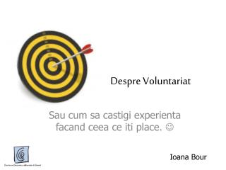 Despre Voluntariat