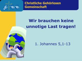 1. Johannes 5,1-13
