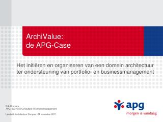 ArchiValue:  de APG-Case