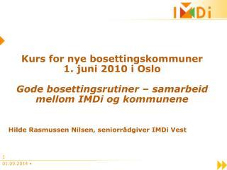 Kurs for nye bosettingskommuner 1. juni 2010 i Oslo