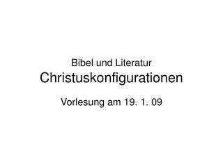 Bibel und Literatur Christuskonfigurationen