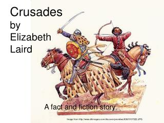 Crusades  by  Elizabeth  Laird