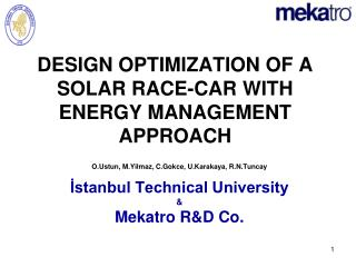 DESIGN OPTIMI Z ATION OF A SOLAR RACE-CAR WITH  ENERGY MANAGEMENT APPROACH