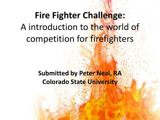 Fire Fighter Challenge: A introduction to the world of competition for firefighters