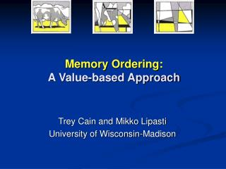 Memory Ordering: A Value-based Approach