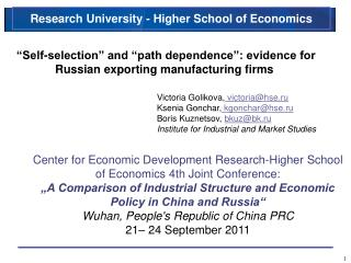 """Self-selection"" and ""path dependence"": evidence for Russian exporting manufacturing firms"