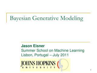Bayesian Generative Modeling