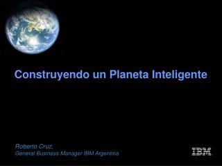 Construyendo un Planeta Inteligente