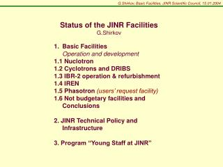 G.Shirkov, Basic Facilities, JINR Scientific Council,  1 5.0 1 .200 4