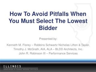 How To Avoid Pitfalls When You Must Select The Lowest Bidder