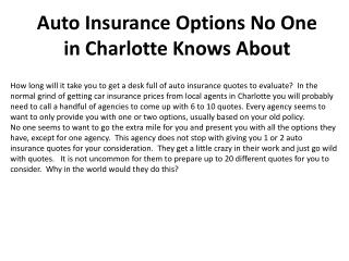 Article Auto Insurance Options No One in Charlotte Knows Abo