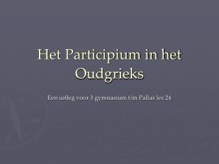Het Participium in het Oudgrieks