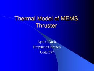 Thermal Model of MEMS Thruster