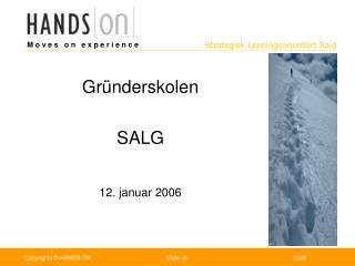 Gr�nderskolen SALG  12. januar 2006