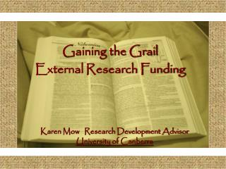 Gaining the Grail External Research Funding