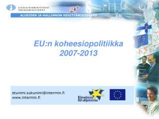 EU:n koheesiopolitiikka 2007-2013