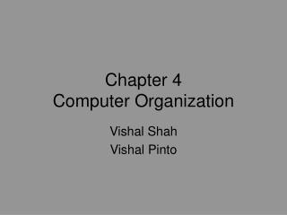 Chapter 4 Computer Organization