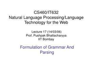 Formulation of Grammar And Parsing