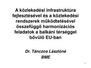Dr. Tánczos Lászlóné BME
