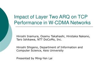 Impact of Layer Two ARQ on TCP Performance in W-CDMA Networks