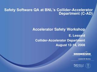 Safety Software QA at BNL's Collider-Accelerator Department (C-AD)