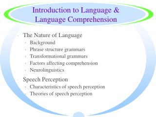 Introduction to Language & Language Comprehension