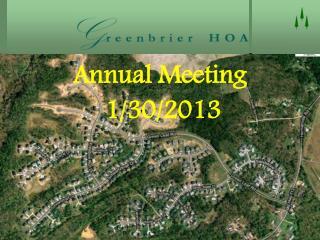 Annual Meeting  1/30/2013