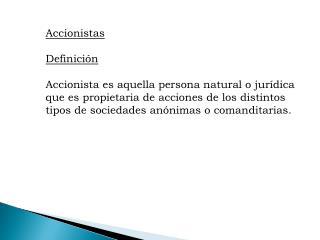 Accionistas Definici�n