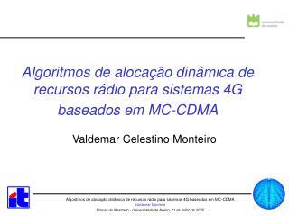 Algoritmos de alocação dinâmica de recursos rádio para sistemas 4G baseados em MC-CDMA