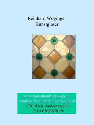 Reinhard Wöginger Kunstglaser