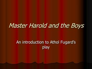 Master Harold and the Boys