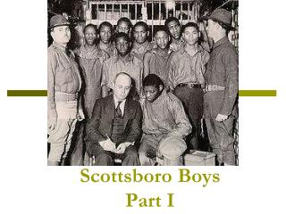 Scottsboro Boys Part I